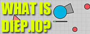 Photo of What is Diep.io?