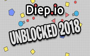 diep.io unblocked 2018
